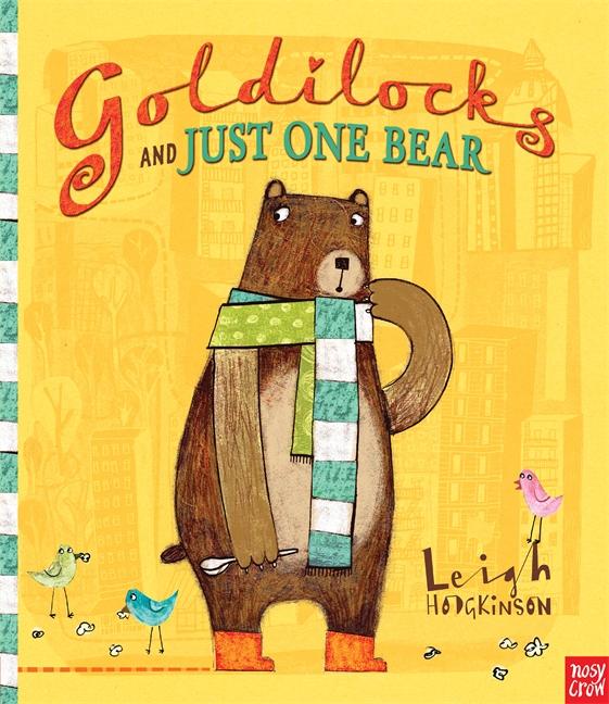 02-Goldilocks and Just One Bear